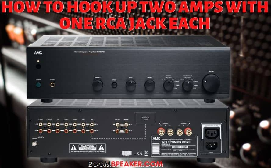 How To Hook Up Two Amps With One RCA Jack Each