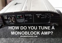 How Do You Tune a Monoblock Amp
