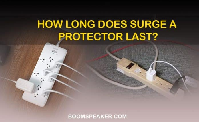 How Long Does Surge a Protector Last