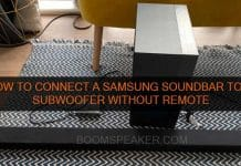 How To Connect A Samsung Soundbar To A Subwoofer Without Remote