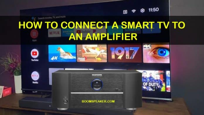 How To Connect A Smart TV To An Amplifier