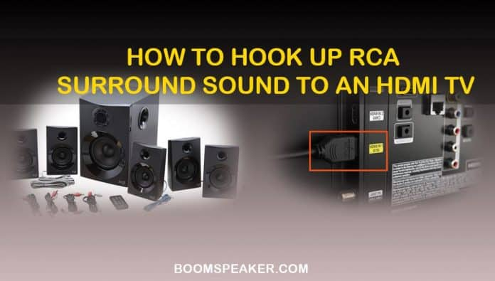 How To Hook Up RCA Surround Sound To HDMI TV