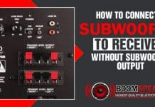 How to Connect A Subwoofer To A Receiver Without Subwoofer Output