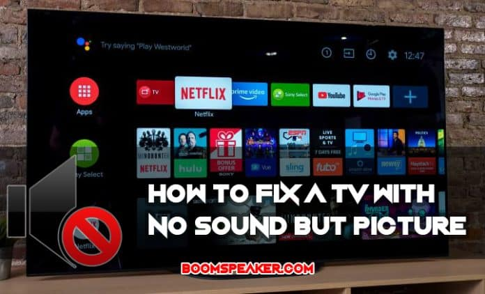How to Fix a TV With No Sound But Picture