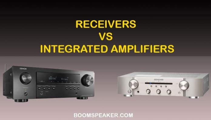 Receivers vs Integrated Amplifiers