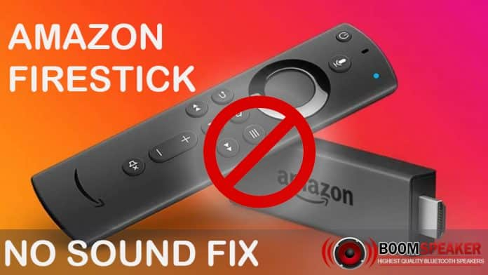 firestick no sound and fixes
