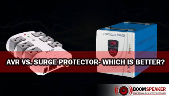 AVR vs. Surge Protector- Which is Better