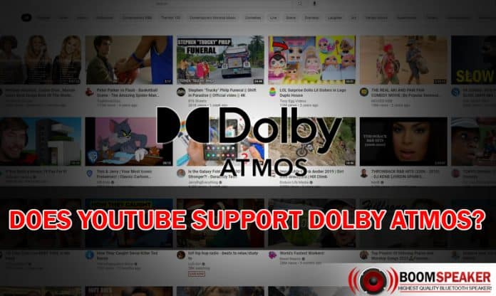 Does Youtube Support Dolby Atmos