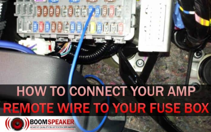 How To Connect Your Amp Remote Wire To Your Fuse Box