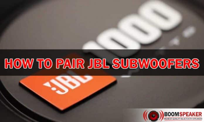 How To Pair JBL Subwoofers