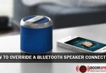 How To Override A Bluetooth Speaker Connection