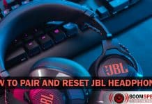 How to Pair and Reset JBL Headphones and Earbuds